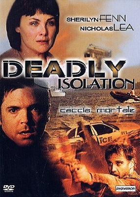 Deadly Isolation - Caccia Mortale (2005).avi DVDRiP XviD AC3 - iTA